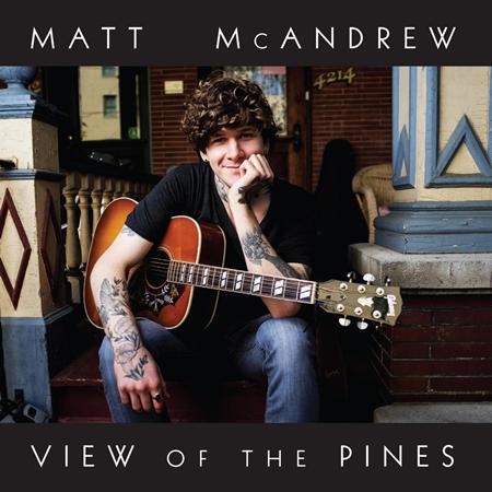Matt McAndrew - View Of The Pines - Zortam Music