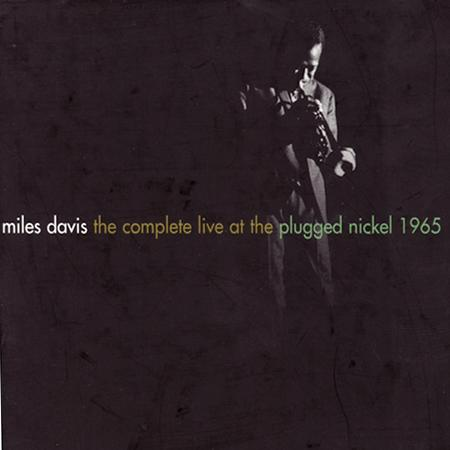 Miles Davis - Complete Plugged Nickel - Zortam Music