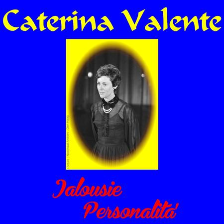 Caterina Valente - Jalousie - Zortam Music