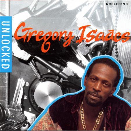 Gregory Isaacs - Unlocked - Zortam Music