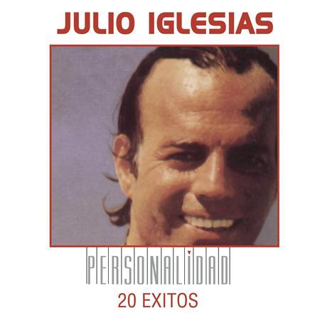Julio Iglesias - Personalidad 20 Ixitos - Zortam Music