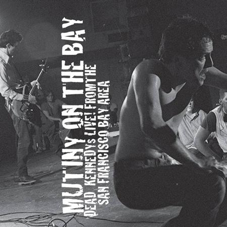 Dead Kennedys - Mutiny On The Bay [live] - Zortam Music