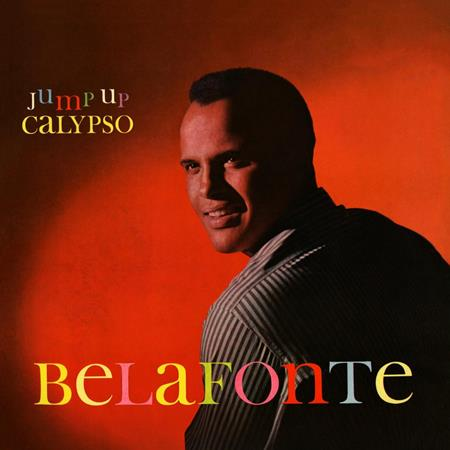 Harry Belafonte - Jump Up Calypso / The Midnight - Zortam Music