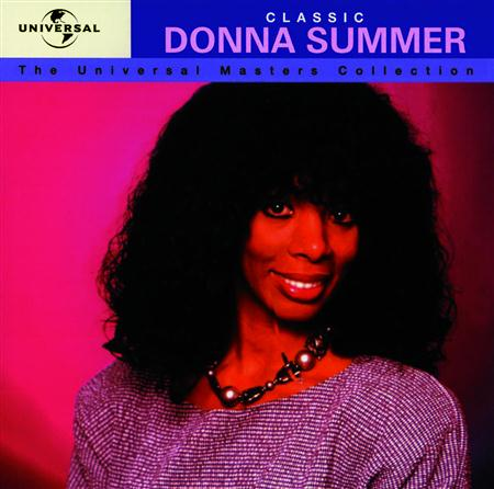 Donna Summer - Classic Donna Summer The Universal Masters Collection - Zortam Music