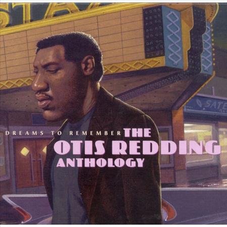 Otis Redding - Dreams To Remember - The Very Best Of - Zortam Music