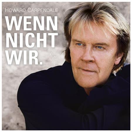 Howard Carpendale - Wenn nicht wir - Zortam Music
