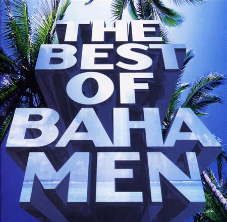 Baha Men - The Best Of Baha Men - Zortam Music
