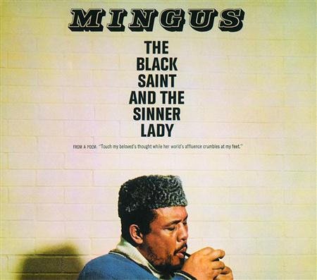 Charles Mingus - The Black Saint and the Sinner - Zortam Music