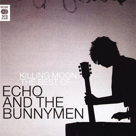 Echo & The Bunnymen - Killing Moon The Best Of Echo & The Bunnymen [disc 2] - Zortam Music