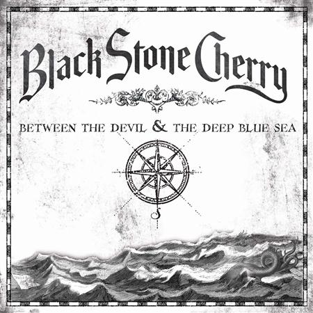 Black Stone Cherry - Between The Devil And The Deep - Zortam Music