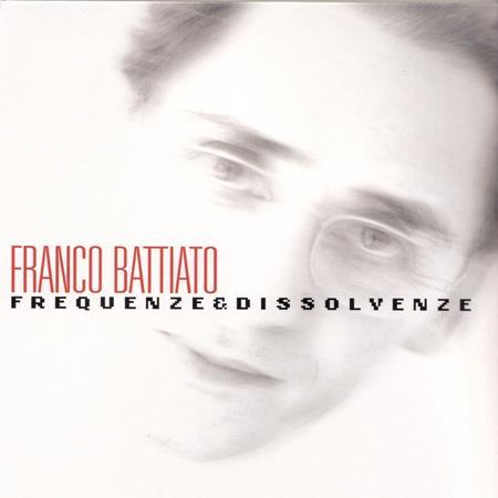 Franco Battiato - Frequenze E Dissolvenze [disc 1] - Zortam Music