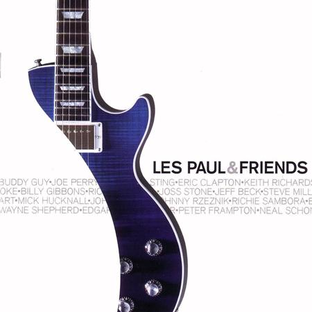 Les Paul - Les Paul & Friends American Made - World Played - Lyrics2You