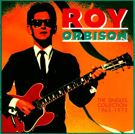 Roy Orbison - The Singles Collection - Zortam Music