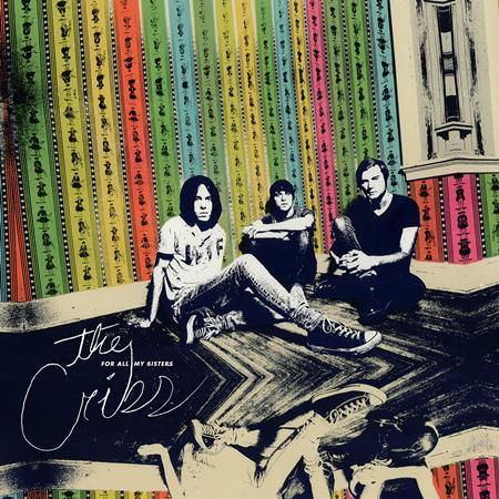 The Cribs - For All My Sisters - Zortam Music