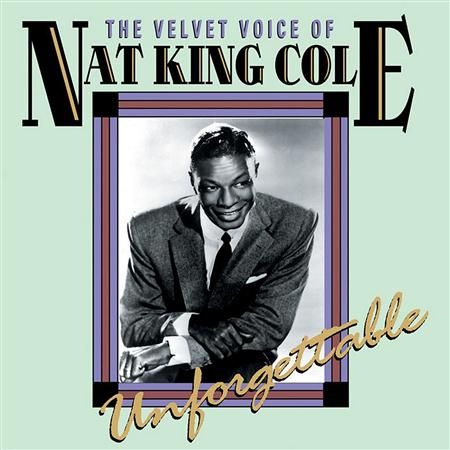 Nat King Cole - The Velvet Voice Of Nat King Cole-Unforgettable - Zortam Music