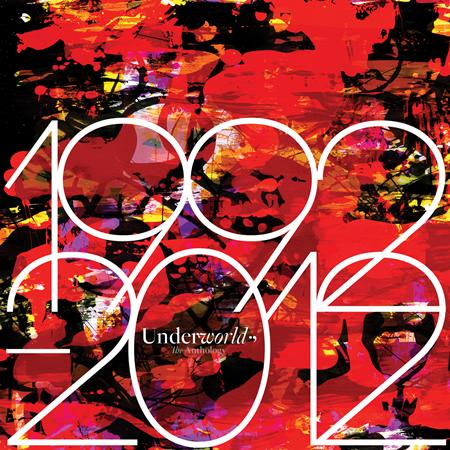 Underworld - 1992 - 2012 The Anthology [disc 1] - Zortam Music