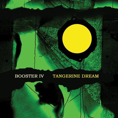 Tangerine Dream - Booster IV - Zortam Music