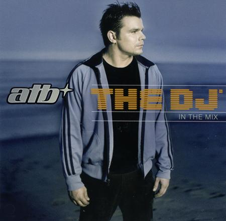 Atb - The DJ: In The Mix (Disc 3) - Zortam Music