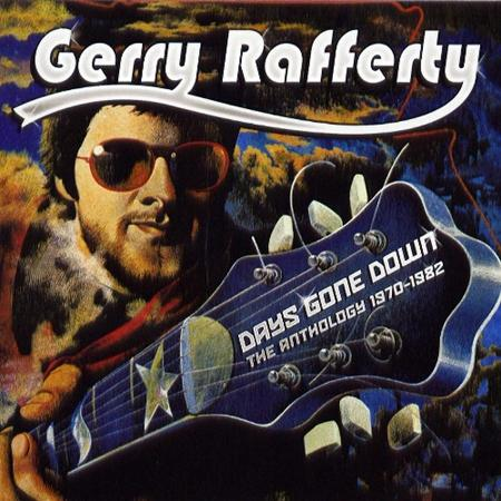 Gerry Rafferty - Days Gone Down The Anthology 1970-1982 - Zortam Music