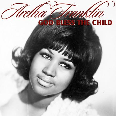 Aretha Franklin - God Bless the Child - Zortam Music