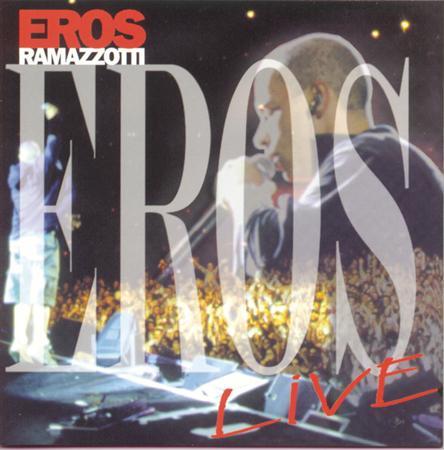 Eros Ramazzotti - Eros Ramazzo - Zortam Music