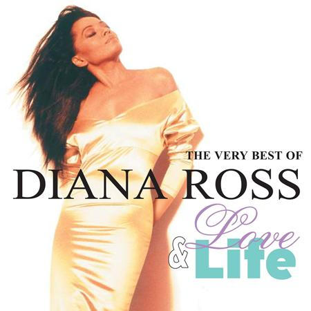 Diana Ross - Love & Life - The Very Best Of Diana Ross - Zortam Music