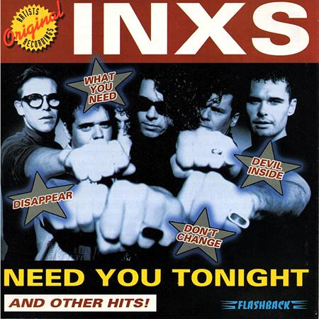 INXS - Need You Tonight And Other Hits! - Zortam Music