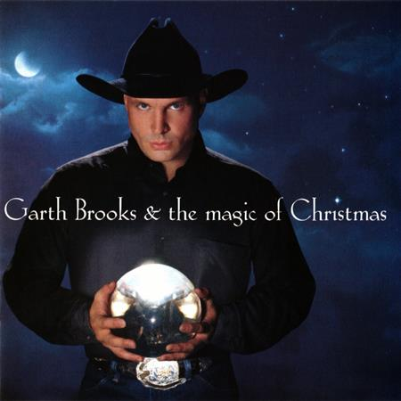 Garth Brooks - Magic of Christmas: Songs From Call Me Claus, The - Zortam Music