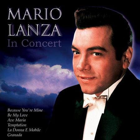 Mario Lanza - Mario Lanza In Concert - Zortam Music
