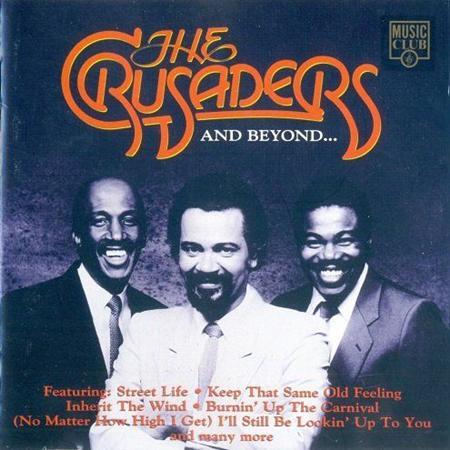 The Jazz Crusaders - The Crusaders And Beyond... - Zortam Music