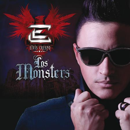01.Elvis Crespo - Los Monsters - Zortam Music