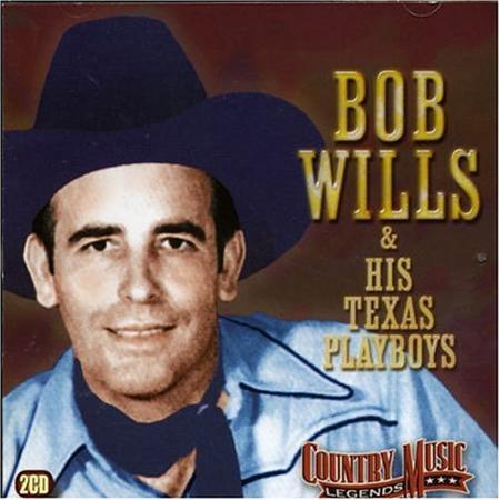 Bob Wills - Bob Wills & His Texas Playboys - Zortam Music