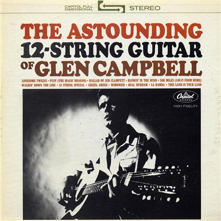 Glen Campbell - The Astounding 12-String Guitar Of Glen Campbell - Zortam Music