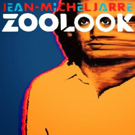 Jean Michel Jarre - Jean Michel Jarre - ZooLook - Zortam Music