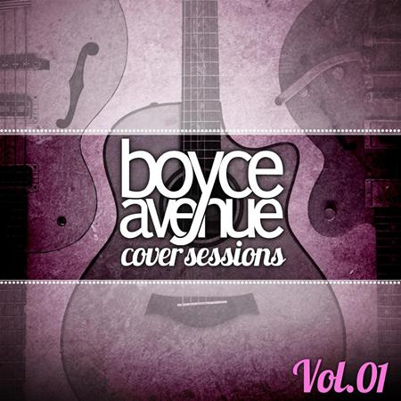 Boyce Avenue - Cover Sessions, Vol. 1 - Zortam Music