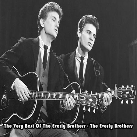 The Everly Brothers - The Very Best Of The Everly Brothers - The Everly Brothers - Zortam Music