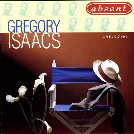 Gregory Isaacs - Absent - Zortam Music