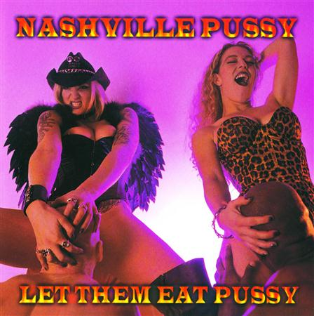 Nashville Pussy - Eat More Pussy [Ep] - Zortam Music