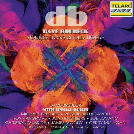Dave Brubeck - Young Lions & Old Tigers - Zortam Music