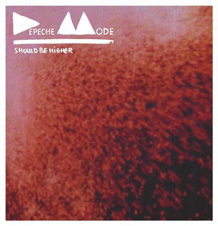 Depeche Mode - Should Be Higher - Zortam Music