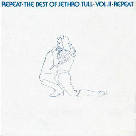 Jethro Tull - Repeat The Best Of Jethro Tull, Vol. Ii - Zortam Music