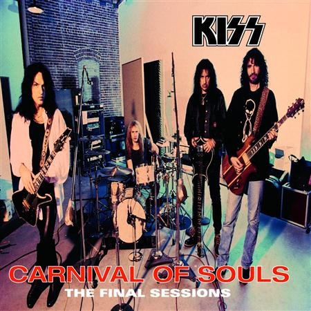Kiss - Carnival Of Souls The Final Sessions - Zortam Music