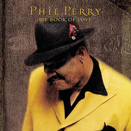 Phil Perry - My Book of Love - Zortam Music
