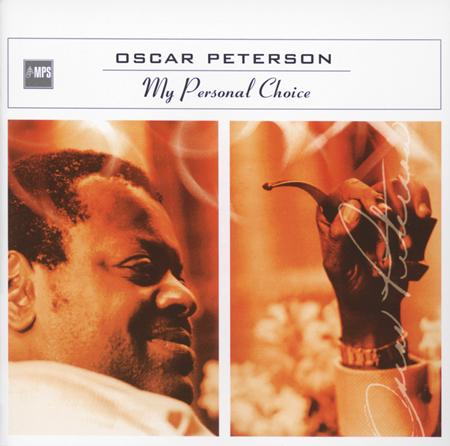 Oscar Peterson - My Personal Choice - Zortam Music