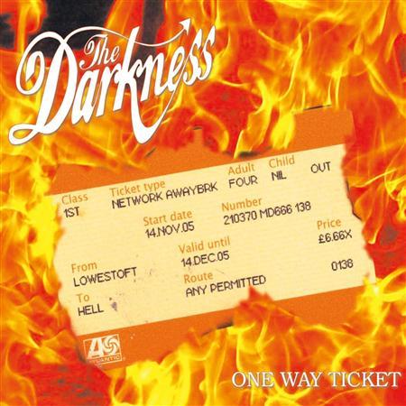 Darkness, The - One Way Ticket - Zortam Music