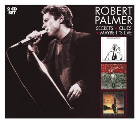 Robert Palmer - Secrets  Clues  Maybe It