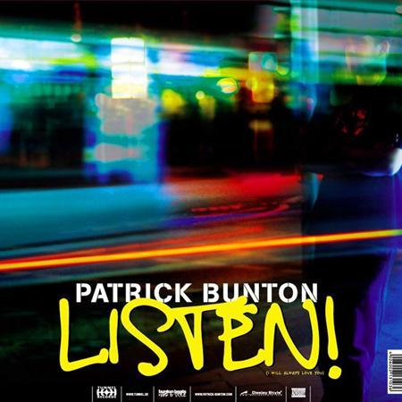 PATRICK BUNTON - Listen! / Here I Am - Zortam Music