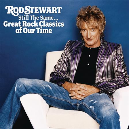 Rod Stewart - Still The Same.. - Zortam Music