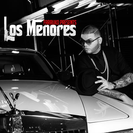 Farruko - Presents Los Menores - Zortam Music