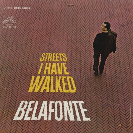 Harry Belafonte - Streets I Have Walked - Zortam Music